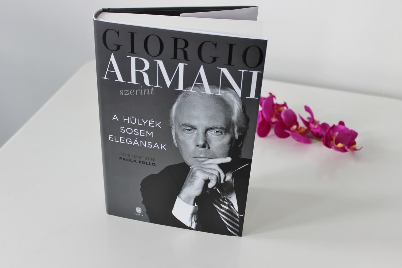 Könyvajánló: Giorgio Armani – A hülyék sosem elegánsak