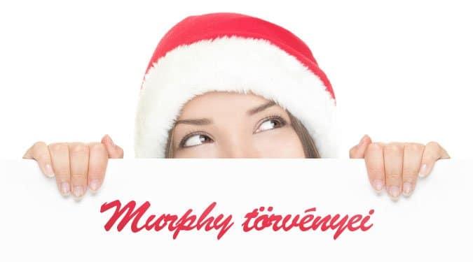 Murphy törvényei az ünnepekkor