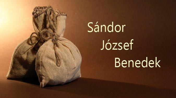 Sándor, József, Benedek, miért hozzák zsákban a meleget?