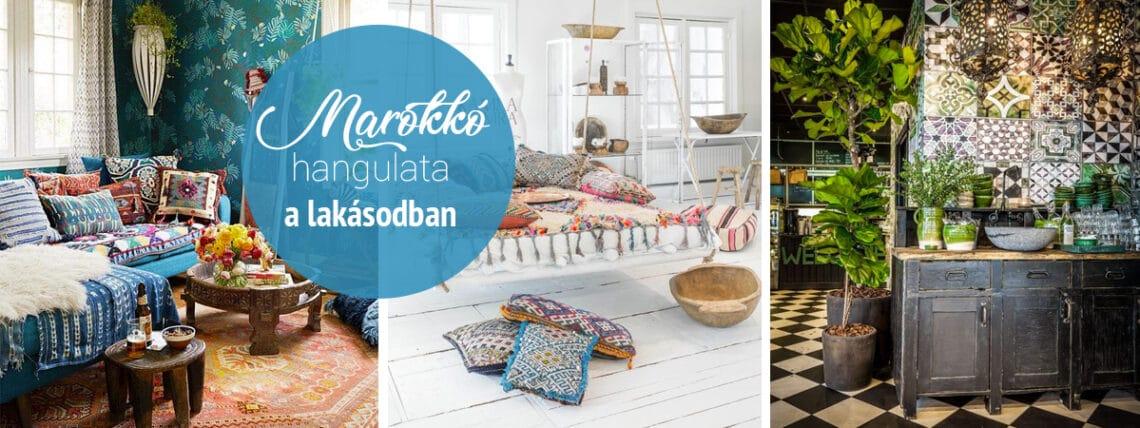 Ó, azok a színek! Hogyan vidd be a lakásodba Marokkó hangulatát?
