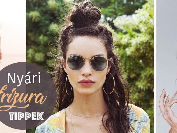 7 szuper frizuratipp a nyári hőségre