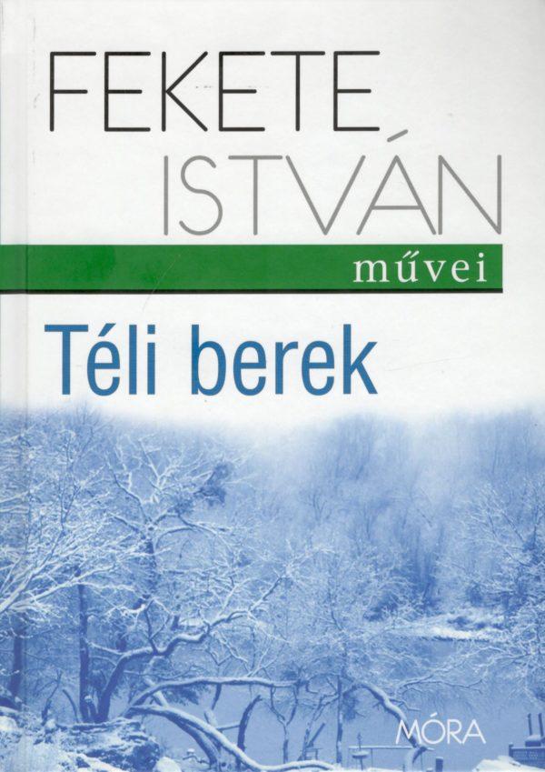 Fekete István Téli berek