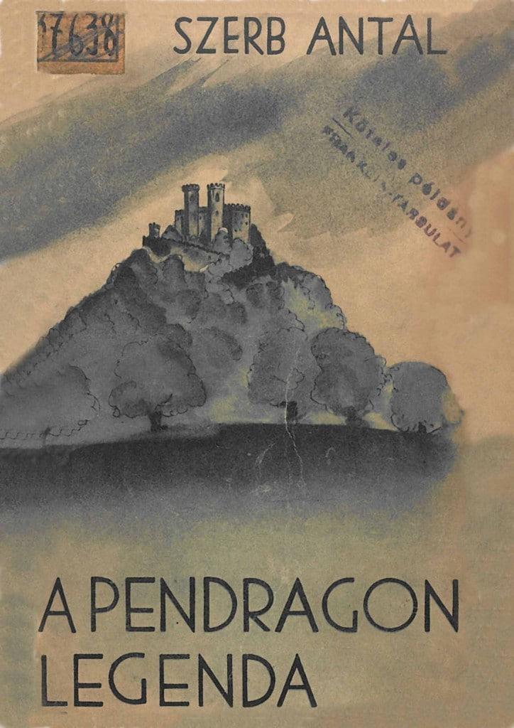 Szerb Antal: A Pendragon legenda
